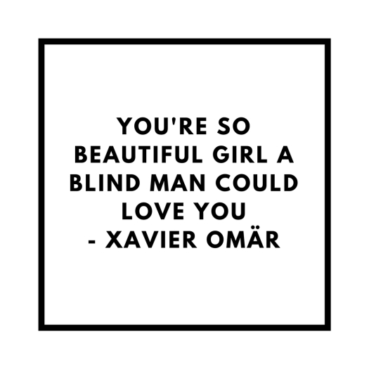 Quotes - Xavier Omär - Blind Man