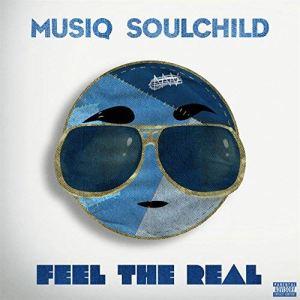 Musiq Soulchild Feel The Real Album
